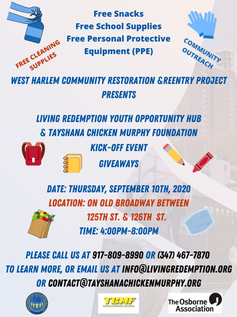The West Harlem Community Restoration and Reentry Project Kick-off Event